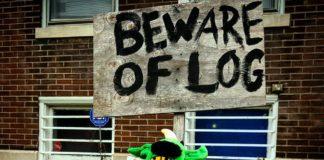Beware of Log Budsie